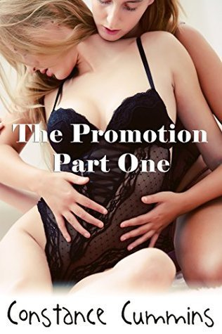 The Promotion: Part 1  by  Constance Cummins