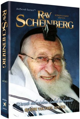 Rav Scheinberg: Warmth and Wisdom Cloaked in Humility  by  Rabbi Yechiel Spero