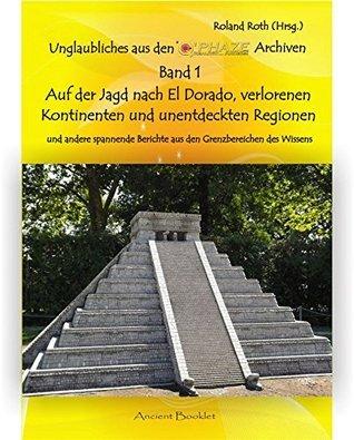 unentdeckten Regionen (u.a.) (Unglaubliches aus den QPhaze Archiven 1)  by  Roland Roth