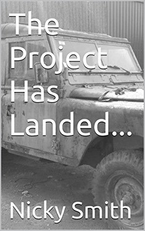 The Project Has Landed... Nicky Smith