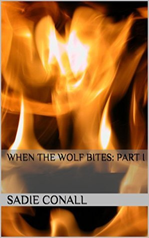 When the Wolf Bites (Madeleine, #2) Sadie Conall