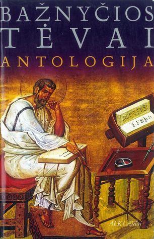 Bažnyčios tėvai: Antologija  by  Darius Alekna