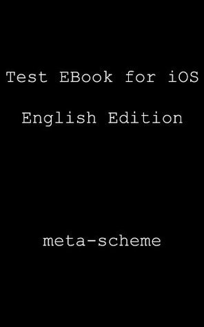 Tes t EBook for iOS English Edition  by  meta-scheme