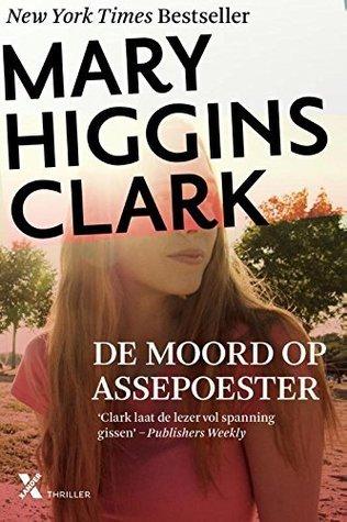 De moord op Assepoester  by  Mary Higgins Clark