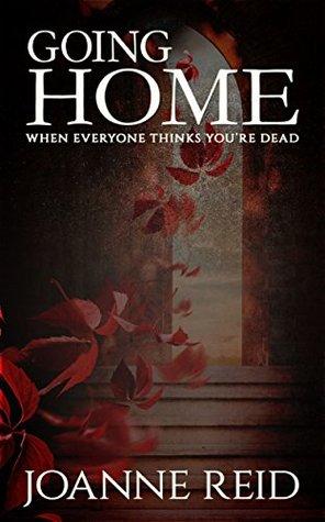 Going Home Again  by  Joanne Reid