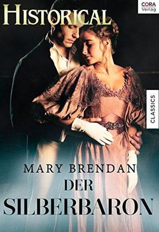 Der Silberbaron  by  Mary Brendan