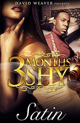 3 Months Shy Satin