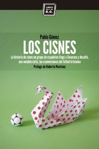 Los cisnes Pablo Gomez