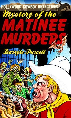 Mystery of the Matinee Murders  by  Darryle Purcell