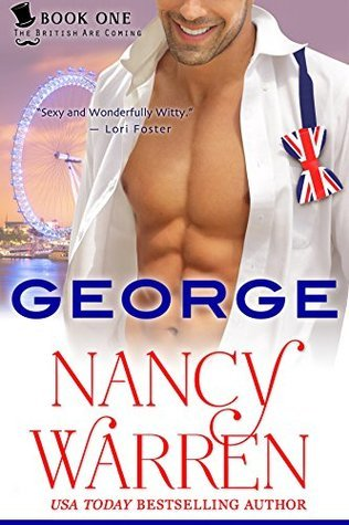 George (The British Are Coming, #1) Nancy Warren