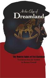 At the Edge of Dreamland Tsevi Ayznman