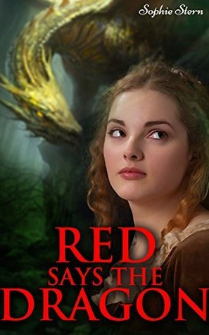 Red Says the Dragon Sophie Stern