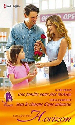 Une famille pour Alec MacAvoy - Sous le charme dune princesse  by  Jackie Braun