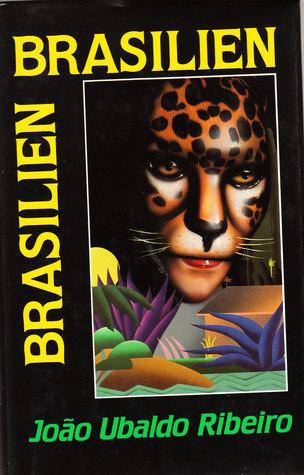 Brasilien Brasilien  by  João Ubaldo Ribeiro