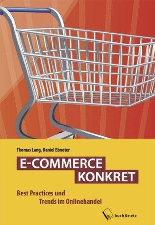 E-COMMERCE KONKRET  by  Thomas Lang