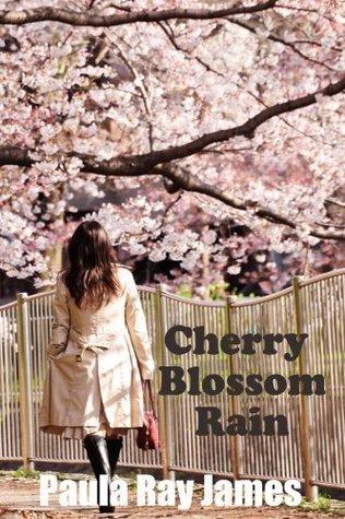 Cherry Blossom Rain Paula Ray James
