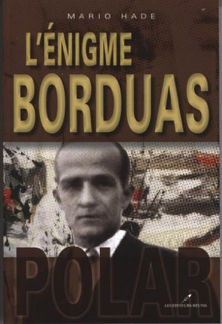 Lénigme Borduas Mario Hade