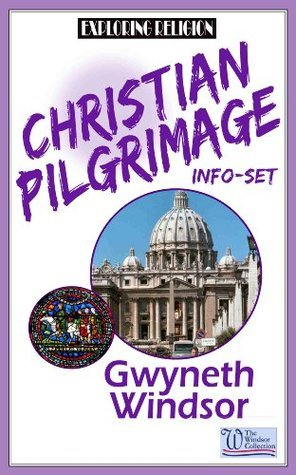 Christian Pilgrimage (Exploring Religion Book 1)  by  Gwyneth Windsor
