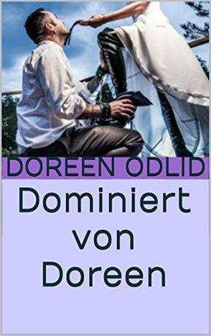 Dominiert von Doreen Doreen Odlid