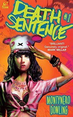 Death Sentence #1 (Death Sentence: 1) Monty Nero
