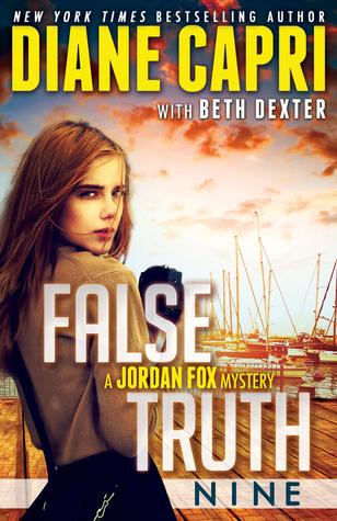 False Truth 9: A Jordan Fox Mystery Diane Capri