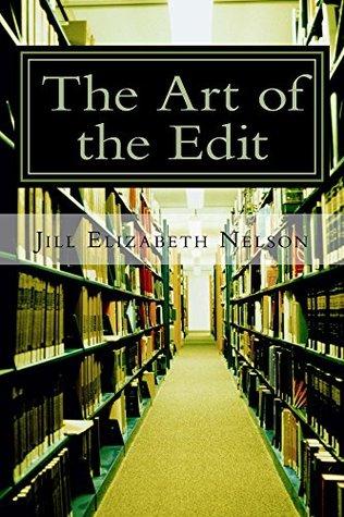 The Art of the Edit Jill Nelson