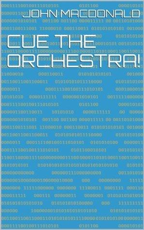 Cue the Orchestra! John MacDonald