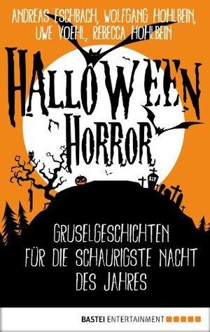 Halloween Horror: Gruselgeschichten für die schaurigste Nacht des Jahres  by  Wolfgang Hohlbein