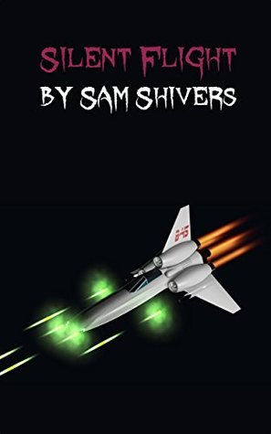 Silent Flight  by  Sam Shivers