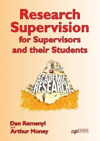 Research Supervisors for Supervisors and their Students: Research Textbook Collection Dan Remenyi