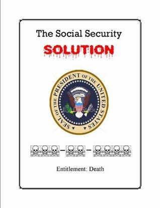 Social Security Entitlement: DEATH! David Cunningham