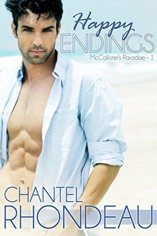 Happy Endings (McCallisters Paradise Book 1) Chantel Rhondeau