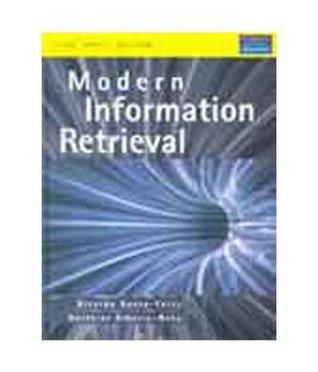 MODERN INFORMATION RETRIEVAL  by  Ricardo Baeza-Yates