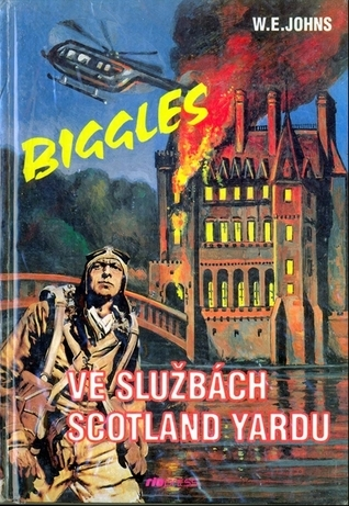 Biggles ve službách Scotland Yardu W.E. Johns