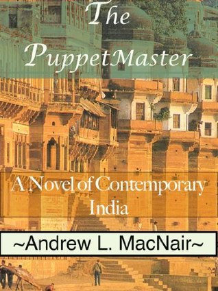 The PuppetMaster Andrew L. MacNair