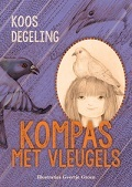 Kompas met vleugels Koos Degeling & Geertje Grom (ill)
