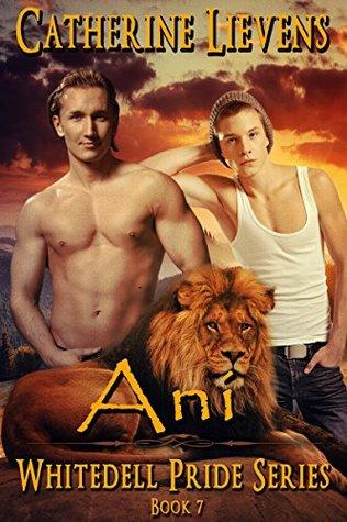 Ani (Whitedell Pride Book 7) Catherine Lievens