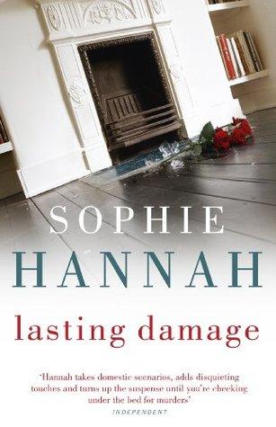 Lasting Damage: Culver Valley Crime Book 6 Sophie Hannah