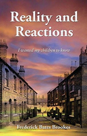 Reality and Reactions: I wanted my children to know Frederick Bates Brookes