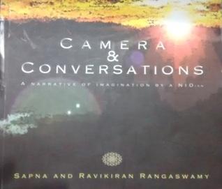 Camera & Conversations Sapna Rangaswamy, Ravikiran Rangaswamy