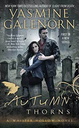 Autumn Thorns (Whisper Hollow, #1)  by  Yasmine Galenorn