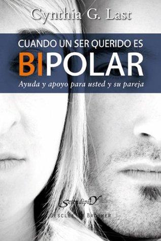 Cuando un ser querido es bipolar: 162 Cynthia G. Last