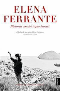 Historia om det tapte barnet (Neapolitan Novels, #4)  by  Elena Ferrante