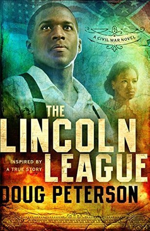 Th Lincoln League  by  Doug Peterson