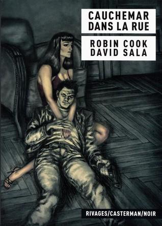 Cauchemar dans la rue Robin Cook
