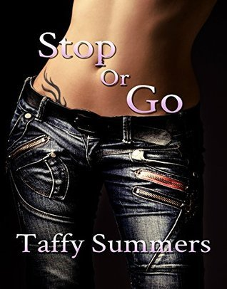Stop or Go Taffy Summers