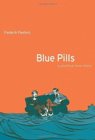 Blue Pills: A Positive Love Story Frederik Peeters
