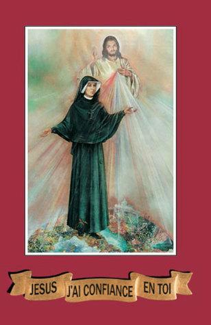 Jesus j'ai confiance en Toi  by  Maria Faustina Kowalska
