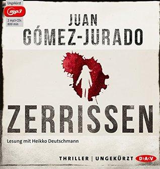 Zerrissen  by  Juan Gomez-Jurado