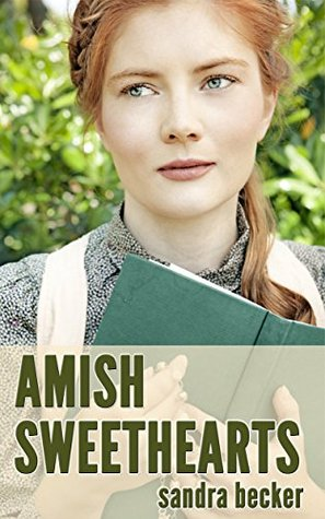 Amish Sweethearts  by  Sandra  Becker